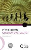 Guillaume Lecointre - L'évolution, question d'actualité ?.