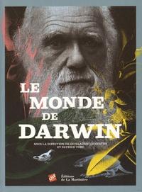 Guillaume Lecointre et Patrick Tort - Le monde de Darwin.