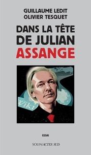 Collections de livres électroniques Kindle Dans la tête de Julian Assange en francais par Guillaume Ledit, Olivier Tesquet iBook MOBI CHM 9782330132453