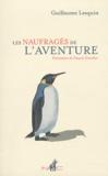 Guillaume Lesquin - Les naufragés de l'aventure.
