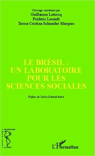 Guillaume Leturcq et Frédéric Louault - Le Brésil : un laboratoire pour les sciences sociales.