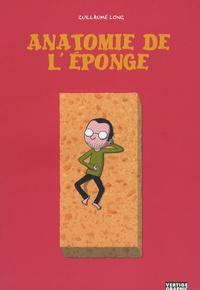 Guillaume Long - Anatomie de l'éponge.