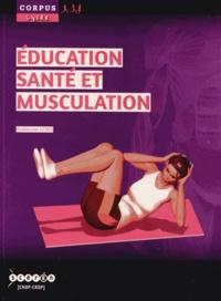 Guillaume Long - Éducation, santé et musculation.