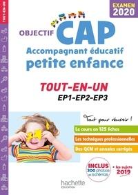 Guillaume Luciani et Annie Martinez - CAP Accompagnant éducatif petite enfance - Tout-en-un EP1-EP2-EP3.