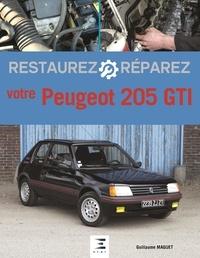 Guillaume Maguet - Restaurez et réparez votre Peugeot 205 GTI.