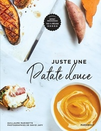 Guillaume Marinette - Juste une patate douce.