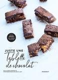Guillaume Marinette - Juste une tablette de chocolat.