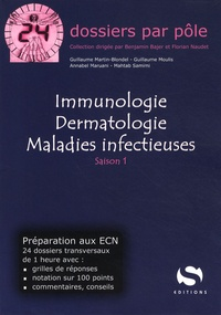 Guillaume Martin-Blondel et Guillaume Moulis - Immunologie, dermatologie, maladies infectieuses.