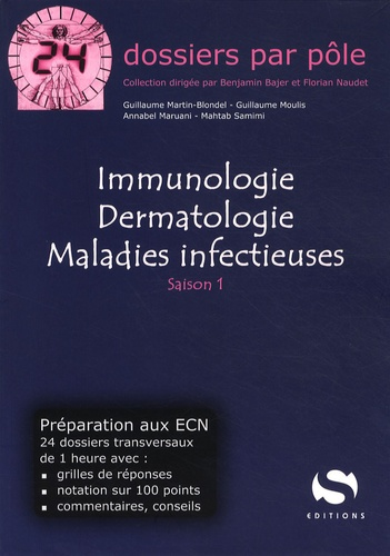Guillaume Martin-Blondel et Guillaume Moulis - Immunologie, dermatologie, maladies infectieuses.