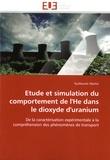 Guillaume Martin - Etude et simulation du comportement de l'He dans le dioxyde d'uranium - De la caractérisation expérimentale à la compréhension des phénomènes de transport.
