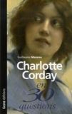 Guillaume Mazeau - Charlotte Corday et la Révolution française.