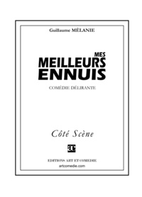 Guillaume Mélanie - Mes meilleurs ennuis.
