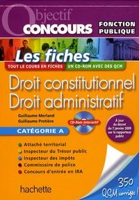 Guillaume Merland et Guillaume Protière - Droit constitutionnel Droit administratif. 1 Cédérom