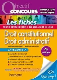 Guillaume Merland et Guillaume Protière - Objectif Concours - Droit constitutionnel et droit administratif - Catégorie A.