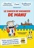 Guillaume Meurice et Charline Vanhoenacker - Le cahier de vacances de Manu.