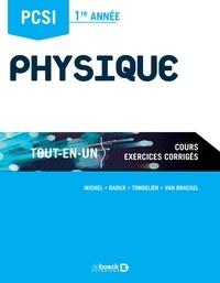 Guillaume Michel et Arnaud Raoux - Physique PCSI 1re année.