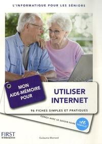 Guillaume Montard et Xavier Sillon - Mon aide-mémoire pour utiliser internet.