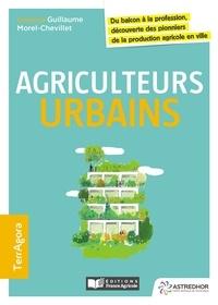 Agriculteurs urbains - Du balcon à la profession découverte des pionniers de la production agricole en ville.pdf