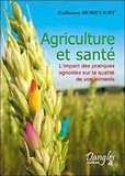 Guillaume Moricourt - Agriculture et santé.