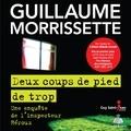 Guillaume Morrissette et Jacques Tremblay - Deux coups de pied de trop.