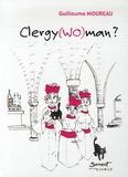 Guillaume Moureau - Clergy(wo)man ?.