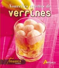 Guillaume Mourton et Patrick André - Nouvelles recettes de verrines.
