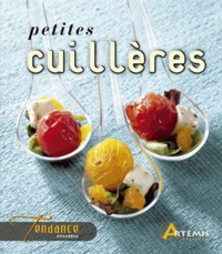 Guillaume Mourton et Patrick André - Petites cuillères.