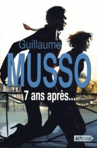 Guillaume Musso - 7 ans après....