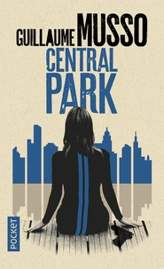 Guillaume Musso - Central Park.