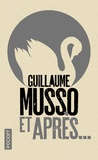 Guillaume Musso - Et après....