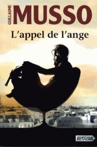 Téléchargement de livres audio du domaine public en mp3 L'appel de l'ange (French Edition) 9782846949422 RTF par Guillaume Musso