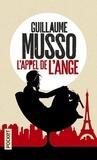 Guillaume Musso - L'appel de l'ange.