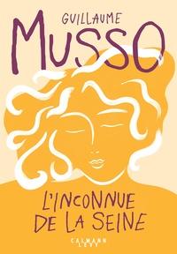 Guillaume Musso - L'Inconnue de la Seine.