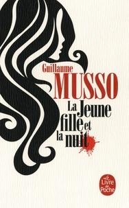 Guillaume Musso - La jeune fille et la nuit.