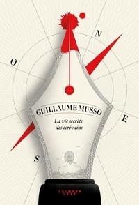 Téléchargement de fichiers de livres pdf La vie secrète des écrivains par Guillaume Musso (French Edition)