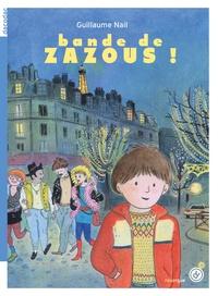 Guillaume Nail - Bande de zazous !.