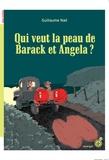 Guillaume Nail - Qui veut la peau de Barack et Angela ?.