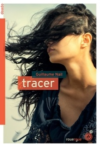 Guillaume Nail - Tracer.