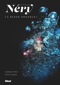 Guillaume Néry - Guillaume Néry - (A plein souffle).