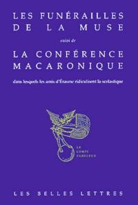 Guillaume Nesen et Hulrich von Hutten - Les funérailles de la muse suivi de La conférence macaronique.