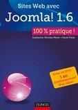 Guillaume-Nicolas Meyer et David Pauly - Sites Web avec Joomla ! 1.6 : 100% pratique.