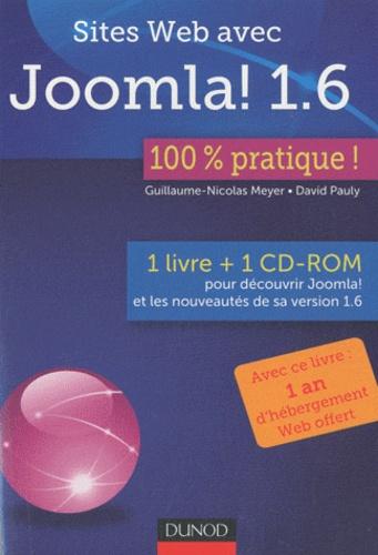 Sites Web avec Joomla! 1.6. 100% pratique !  avec 1 Cédérom