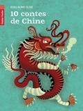 Guillaume Olive - 10 contes de Chine.