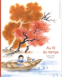 Guillaume Olive et Zhihong He - Au fil du temps.