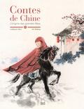 Guillaume Olive et Zhihong He - Contes de Chine - L'origine des grandes fêtes.