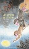 Guillaume Olive et Zhihong He - Les singes et la lune.
