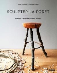 Guillaume Ougier - Sculpter la forêt - Invitation à l'errance & créations sensibles.