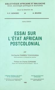 Guillaume Pambou Tchivounda - Essai sur l'État africain postcolonial.