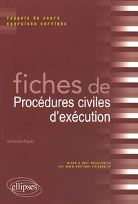 Guillaume Payan - Fiches de procédures civiles d'exécution.