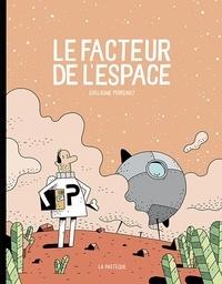 Guillaume Perreault - Le facteur de l'espace.
